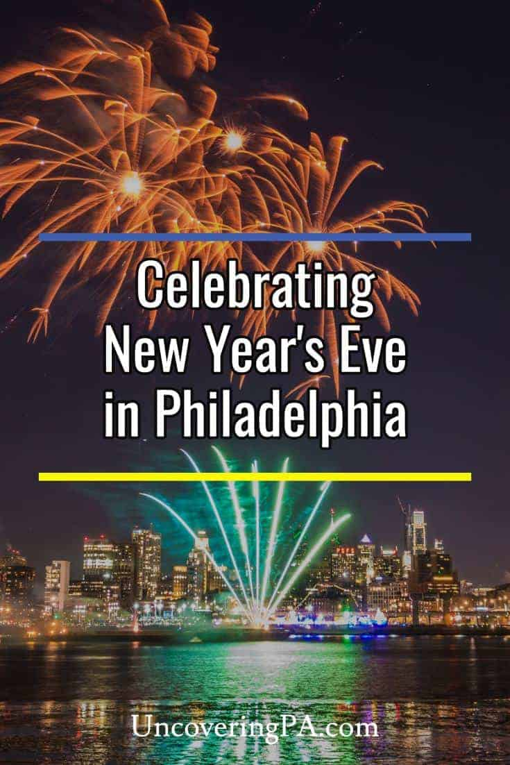 Celebrating New Year's Eve in Philadelphia, Pennsylvania: Everything you need to know to ring in the new year right #Philly #PA