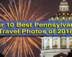 Our Best 10 Pennsylvania Travel Photos of 2018