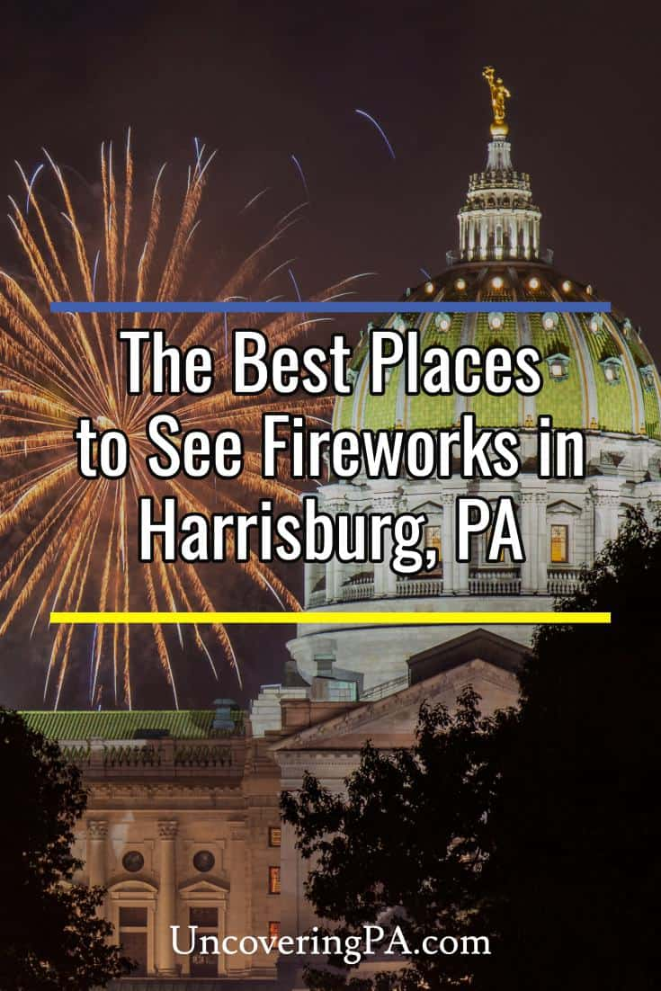 There are many fantastic places to see fireworks in Harrisburg, Pennsylvania. Whether you want to join the crowds, get great photos, or find somewhere more peaceful, we have you covered with the best spots here. #PA #fireworks