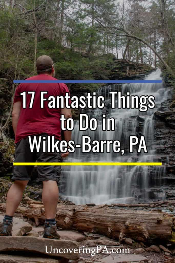 Things to do in Wilkes-Barre, PA