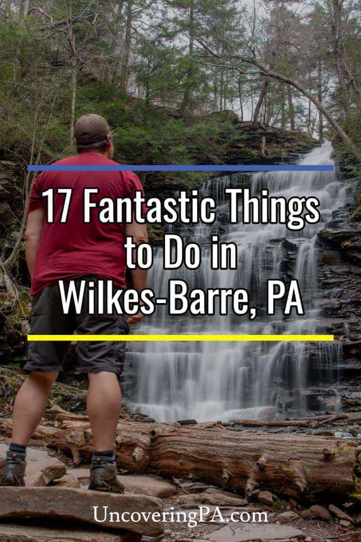 There are many great things to do in Wilkes-Barre and Luzerne County, Pennsylvania. Here are a few of my favorites #PA #NEPA