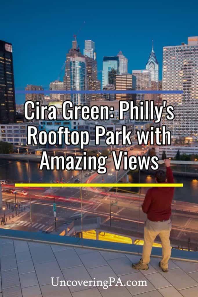 Cira Green in Philadelphia Pennsylvania