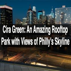 Cira Green in Philadelphia