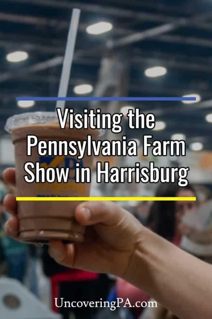 Visiting the Pennsylvania Farm Show in Harrisburg, PA