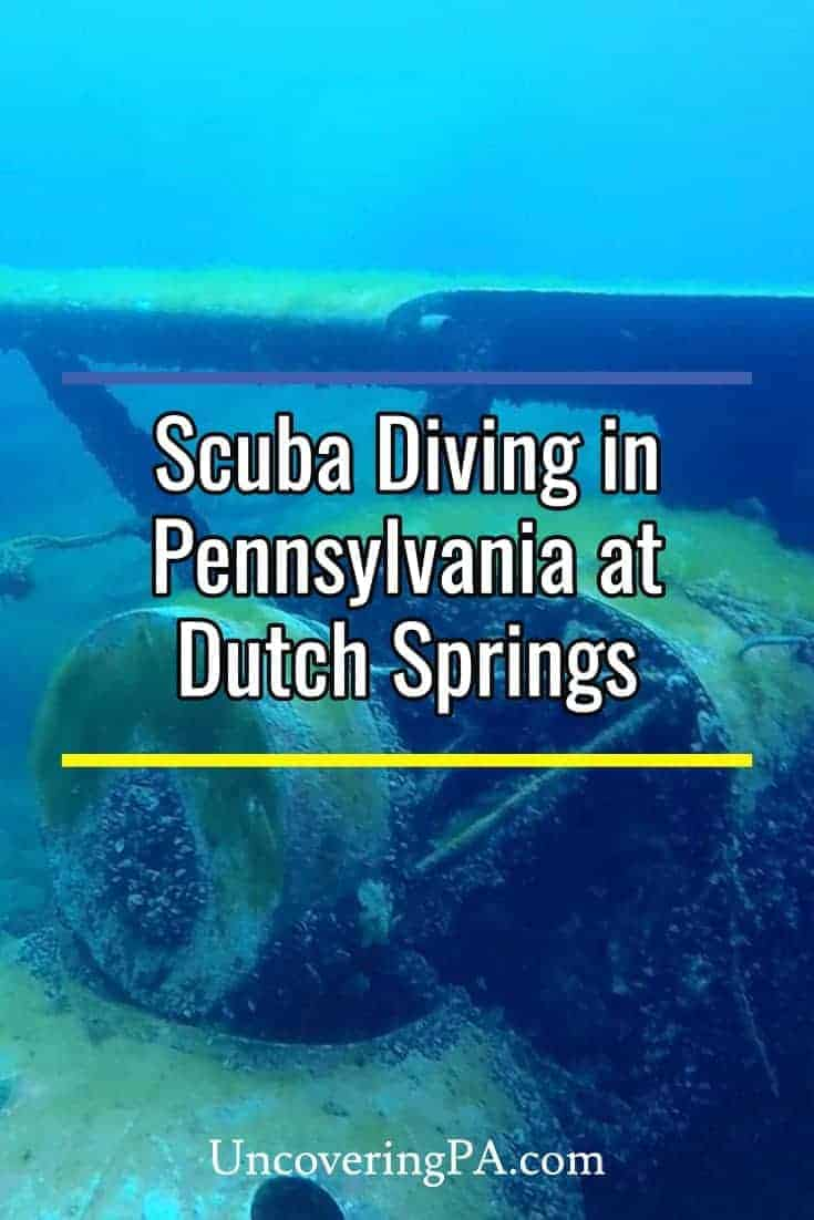 Did you know you can go scuba diving in Pennsylvania? Whether you  are just learning or are very experienced, Dutch Springs in the Lehigh Valley is a great spot to learn.
