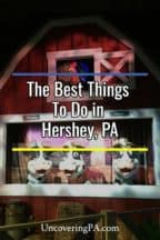 The absolute best things to do in Hershey, Pennsylvania #PA
