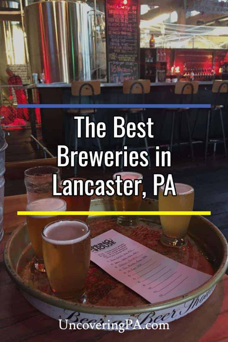 There are many fantastic breweries in Lancaster, Pennsylvania. These are a few of our favorites.