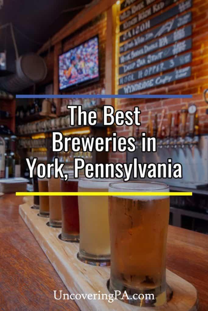 The best breweries in York, Pennsylvania