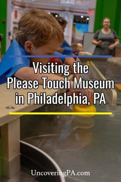 Visiting the Please Touch Museum in Philadelphia, Pennsylvania