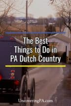 The Best Things to do in Pennsylvania Dutch Country