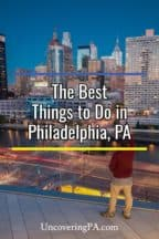 The Best Things to do in Philadelphia, Pennsylvania