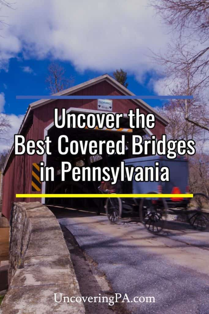 Visiting the historic covered bridges in Pennsylvania