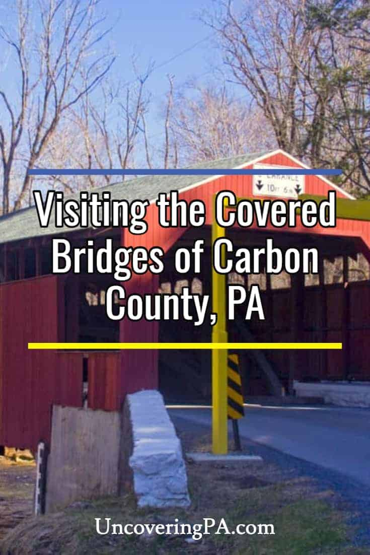 The Covered Bridges of Carbon County, Pennsylvania
