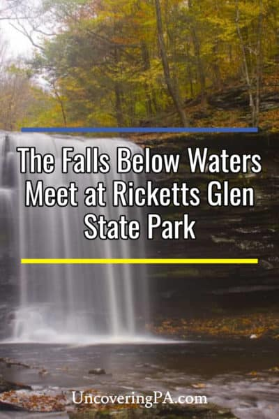 The waterfalls below Waters Meet at Ricketts Glen State Park
