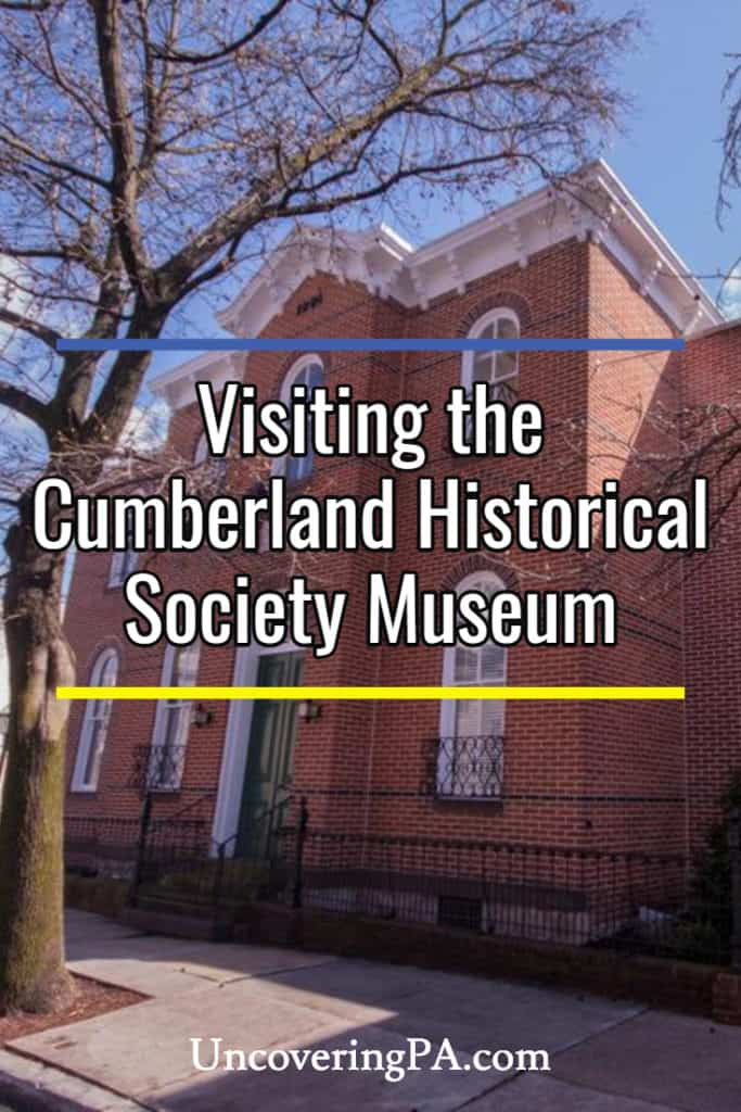 Visiting the Cumberland County Historical Society Museum in Carlisle, Pennsylvania