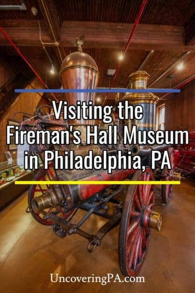 Visiting the Fireman's Hall Museum in Philadelphia, Pennsylvania
