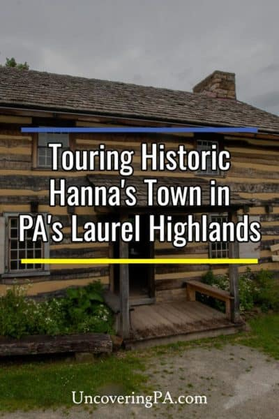 Historic Hanna's Town in the Laurel Highlands of Pennsylvania