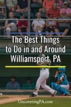 Things to do in Williamsport, PA