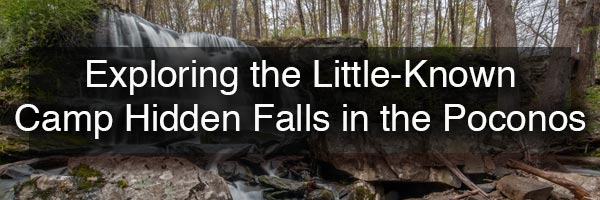 Camp Hidden Falls in the Poconos