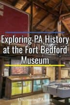 The Fort Bedford Museum in Pennsylvania