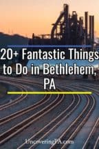 Things to do in Bethlehem Pennsylvania