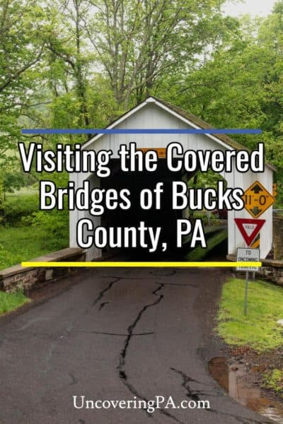 Covered Bridges in Bucks County Pennsylvania