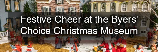 Byers Choice Christmas Museum in Chalfont PA