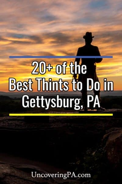 Things to do in Gettysburg Pennsylvania