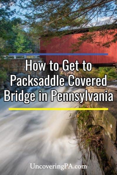 Packsaddle Covered Bridge in Pennsylvania