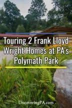 Touring Polymath Park in Pennsylvania