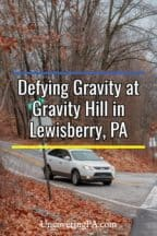 Gravity Hill in Lewisberry, Pennsylvania