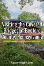 Covered bridges in Bedford County Pennsylvania