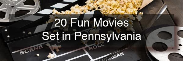 Movies set in Pennsylvania