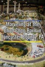 Choo Choo Barn in Lancaster County, Pennsylvania