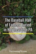Baseball Hall of Famers buried in Northeastern Pennsylvania