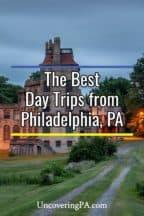 Day Trips from Philadelphia, Pennsylvania