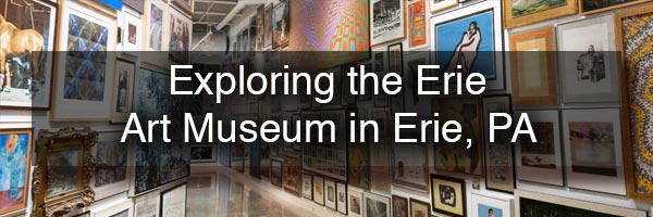 The Erie Art Museum in Erie PA