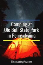 Camping at Ole Bull State Park in Pennsylvania