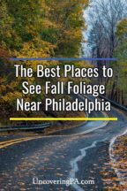 Where to see fall foliage near Philadelphia, Pennsylvania