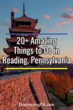 The Best Things to do in Reading, PA