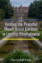 Mount Assisi Gardens in Loretto, Pennsylvania