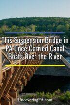 Roebling's Delaware Aqueduct in Pennsylvania's Poconos