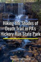Shades of Death Trail in Hickory Run State Park in Pennsylvania