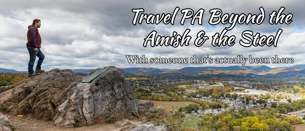 Pennsylvania Travel Blog - Uncovering PA
