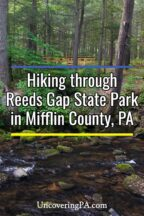 Reeds Gap State Park in Mifflin County, Pennsylvania