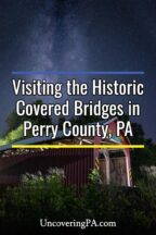 Covered Bridges in Perry County Pennsylvania