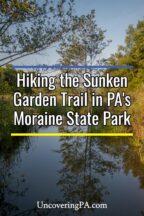Sunken Garden Trail in Moraine State Park in Pennsylvania